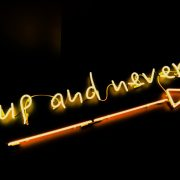 Neon Sign, Go up and never stop